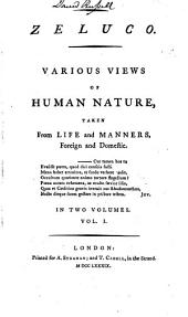 Zeluco: Various views of human nature taken from life and manners, foreign and domestic ...