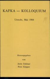 Kafka-Kolloquium, Utrecht, Mai 1984