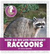 How Do We Live Together? Raccoons