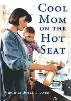Cool Mom on the Hot Seat PDF