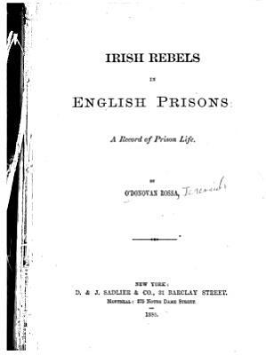 Irish Rebels in English Prisons PDF