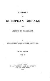 History of European Morals from Augustus to Charlemagne: Volume 2