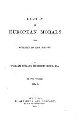 History Of European Morals From Augustus To Charlemagne Book PDF