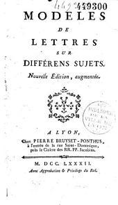 Modèles de lettres sur différens sujets (par Philipon de La Madelaine)