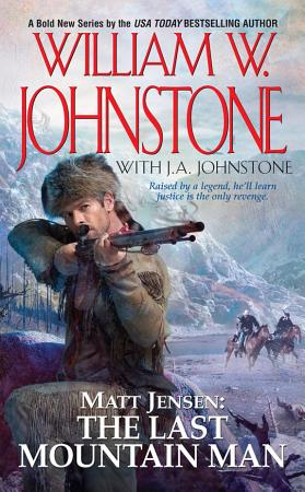 Matt Jensen  The Last Mountain Man PDF