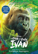 The One and Only Ivan Movie Tie In Edition Book