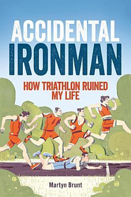 Accidental Ironman PDF