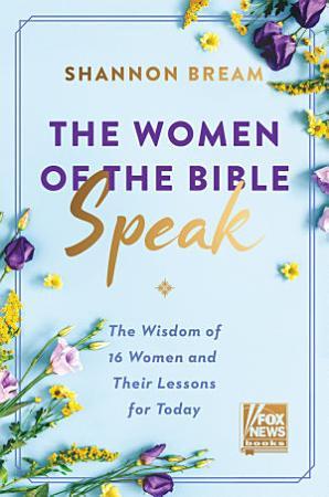 The Women of the Bible Speak PDF