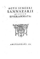 Actii Synceri Sannazarii Quaedam epigrammata