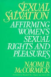 Sexual Salvation: Affirming Women's Sexual Rights and Pleasures
