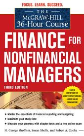 The McGraw-Hill 36-Hour Course: Finance for Non-Financial Managers 3/E: Edition 3