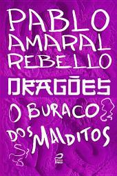 Dragões - O buraco dos malditos