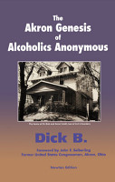The Akron Genesis of Alcoholics Anonymous PDF