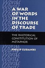 A War of Words in the Discourse of Trade