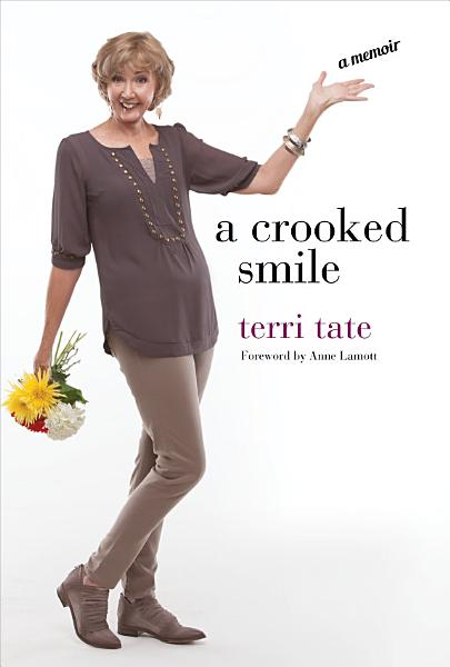A Crooked Smile