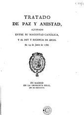 Tratado de paz y amistad, ajustado entre su magestad católica y el Dey y Regencia de Argel, en 14 de junio de 1786