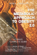 The Metabolic Approach to Obesity 2.0