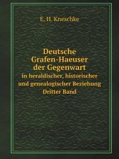 Deutsche Grafen-Haeuser der Gegenwart: Band 2