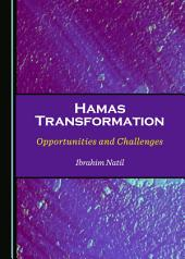 Hamas Transformation: Opportunities and Challenges