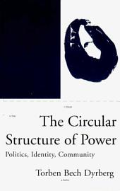 The Circular Structure Of Power