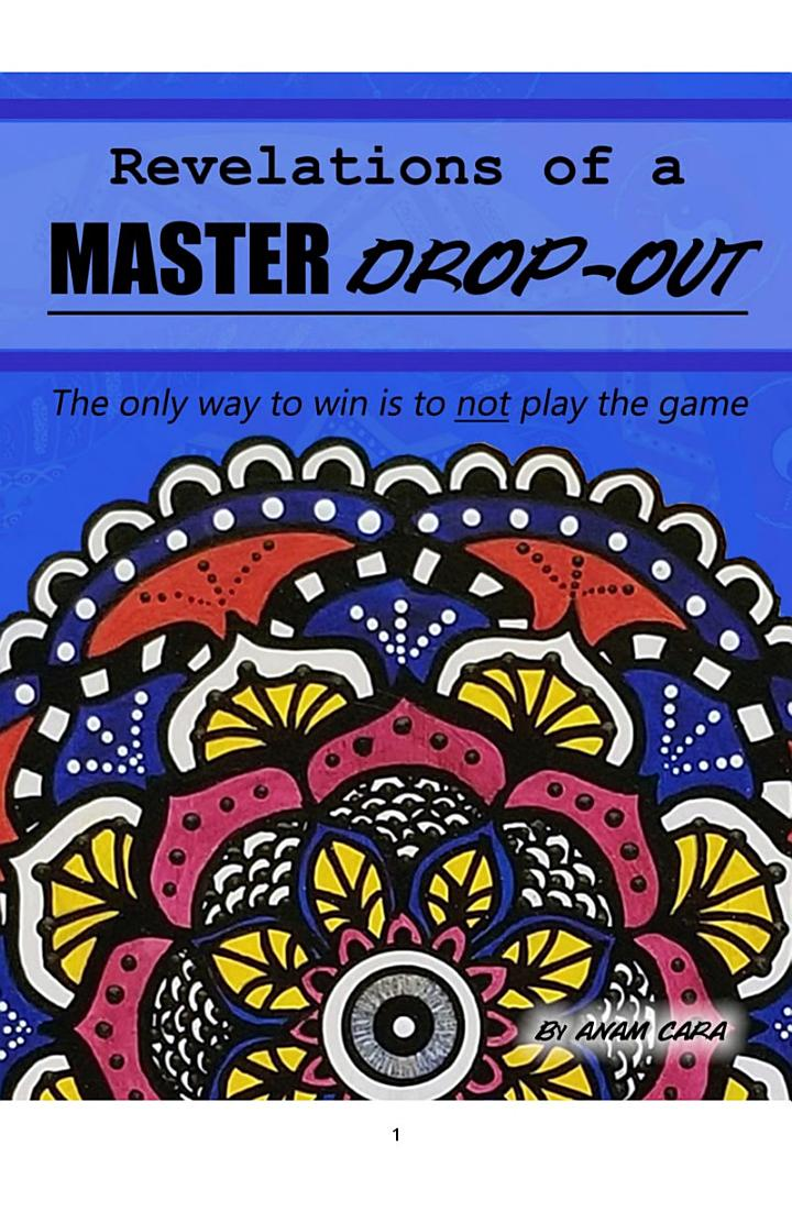 Revelations of a Master Drop-out