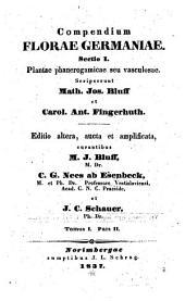 Compendium florae Germaniae: Sectio I. Plantae phanerogamicae seu vasculosae, Volume 1, Issue 2