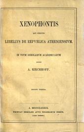 Libellus de republica Atheniensium: In usum scholarum academicarum edidit A. Kirchhoff