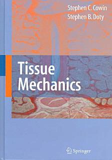 Tissue Mechanics Book