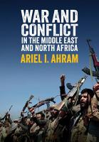 War and Conflict in the Middle East and North Africa PDF
