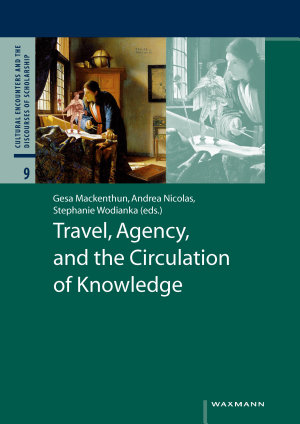 Travel  Agency  and the Circulation of Knowledge PDF