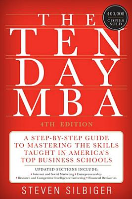 The Ten Day MBA 4th Ed