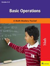Basic Operations: A Math Mastery Packet