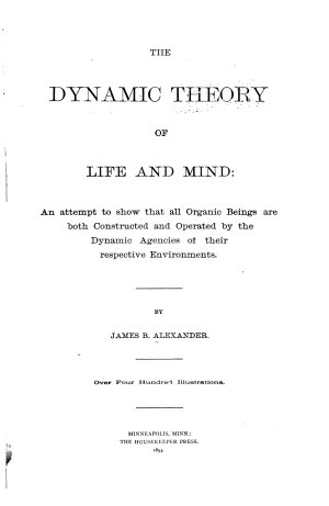 The Dynamic Theory of Life and Mind