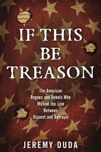 If This Be Treason Book