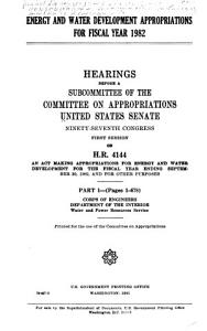 Energy and Water Development Appropriations for Fiscal Year 1982  Corps of Engineers  Department of the Interior  Water and power resources service PDF