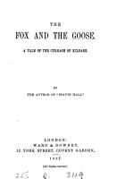 The fox and the goose  by the author of  Spavin hall   PDF