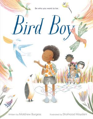 Bird Boy  an Inclusive Children s Book