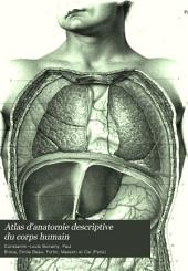 Atlas d'anatomie descriptive du corps humain: ?parte. Splanchnologie