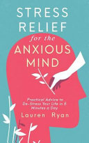 Stress Relief for the Anxious Mind