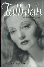 Tallulah: My Autobiography