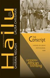 The Conscript: A Novel of Libya's Anticolonial War