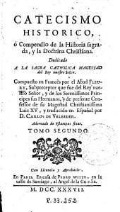 Catecismo historico, ó Compendio de la historia sagrada y la doctrina christiana...