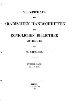 Verzeichniss der arabischen Handschriften der K  niglichen Bibliothek zu Berlin PDF
