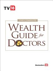 The Complete Wealth Guide for Doctor
