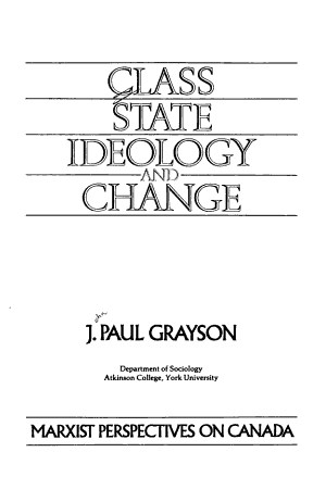 Class, State, Ideology and Change