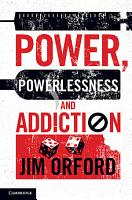 Power  Powerlessness and Addiction PDF