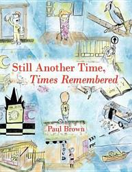 Still Another Time   Times Remembered PDF