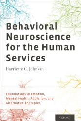 Behavioral Neuroscience for the Human Services PDF