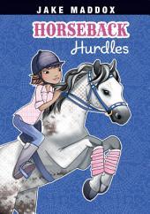 Jake Maddox Girl: Horseback Hurdles