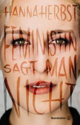 Feministin sagt man nicht PDF